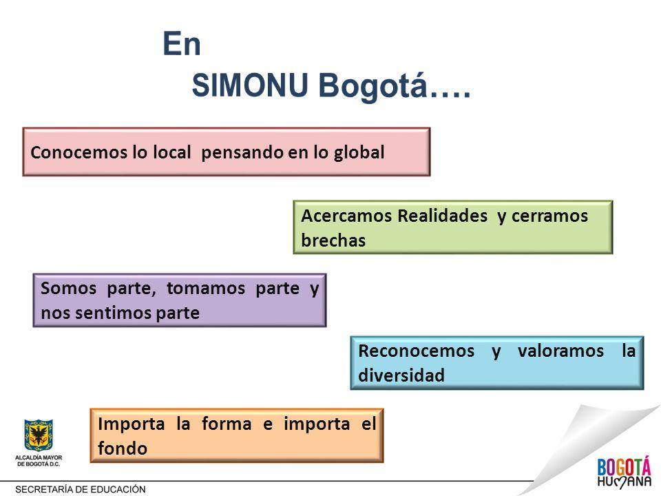 En SIMONU Bogotá…. Conocemos lo local pensando en lo global