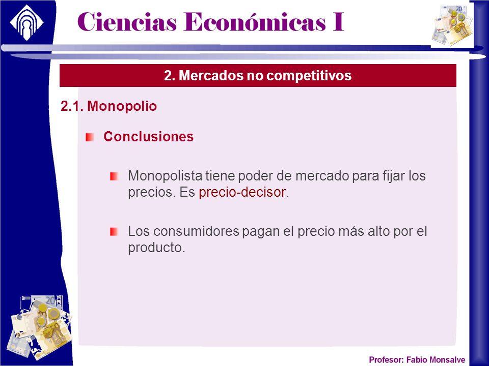 2. Mercados no competitivos