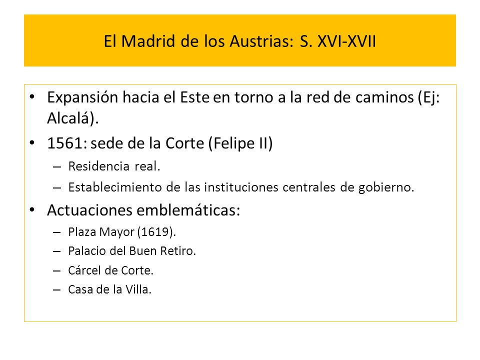 El Madrid de los Austrias: S. XVI-XVII
