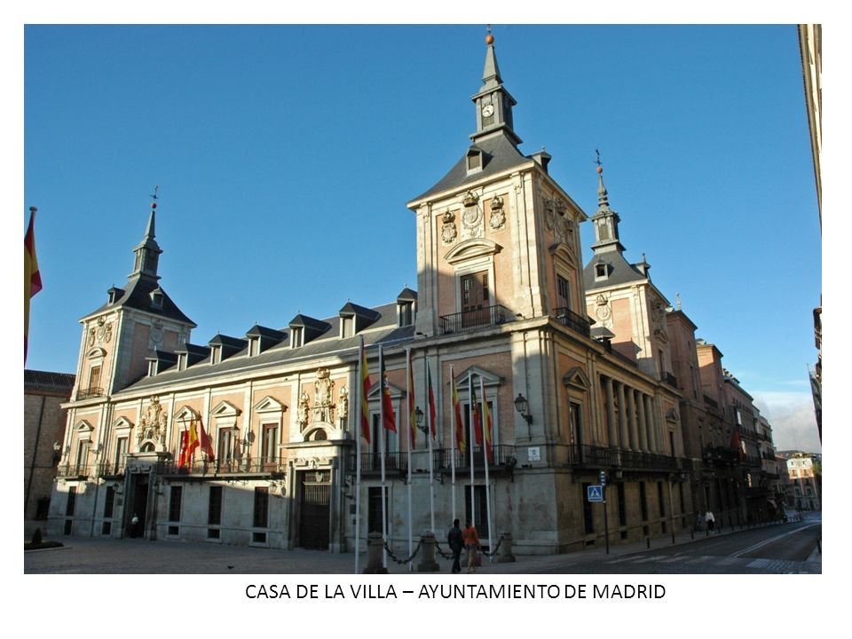 CASA DE LA VILLA – AYUNTAMIENTO DE MADRID