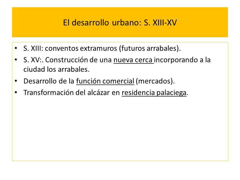 El desarrollo urbano: S. XIII-XV