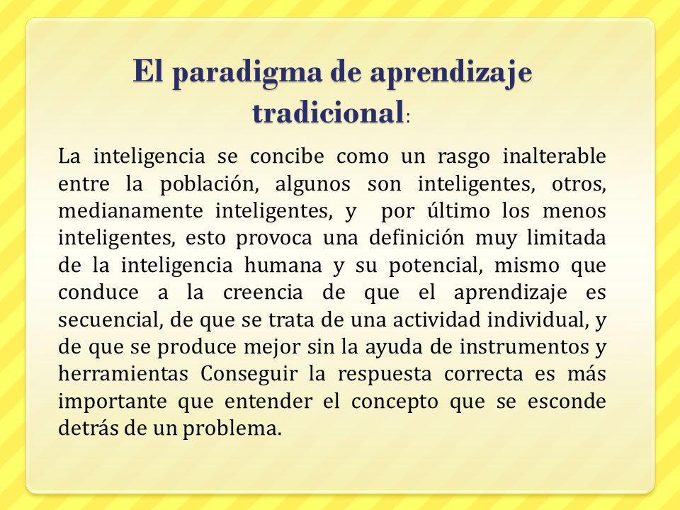 El paradigma de aprendizaje tradicional: