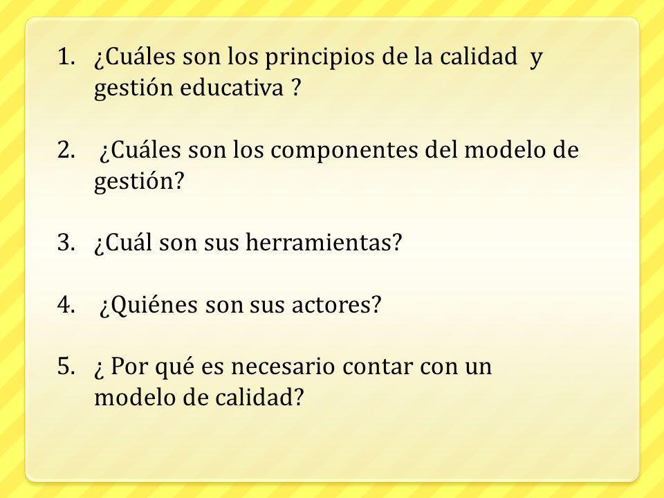 ¿Cuáles son los principios de la calidad y gestión educativa