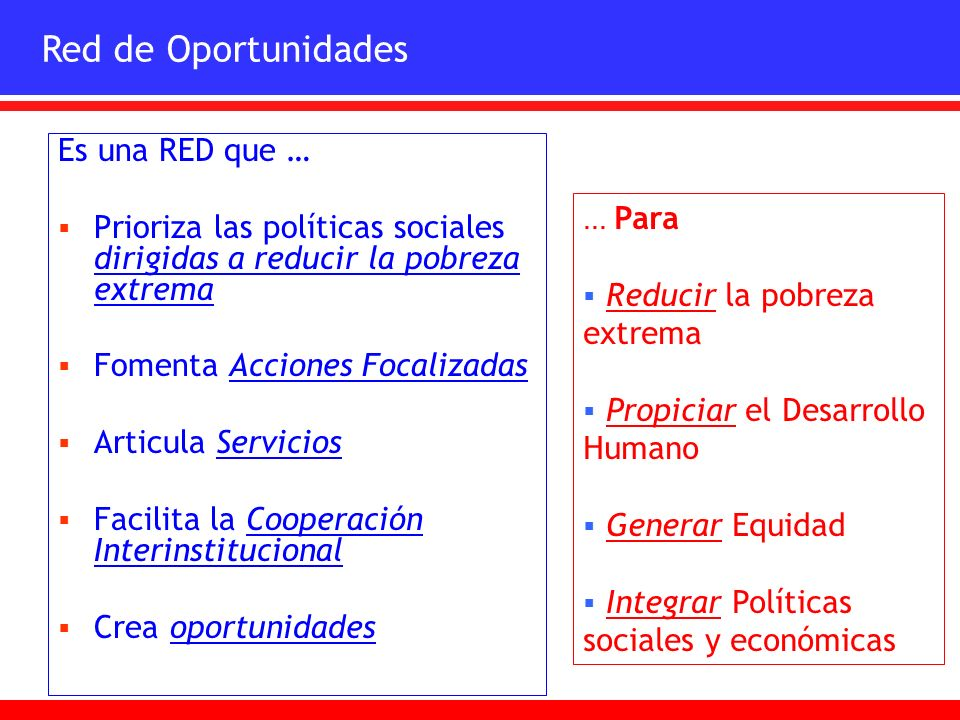 Red de Oportunidades Es una RED que …