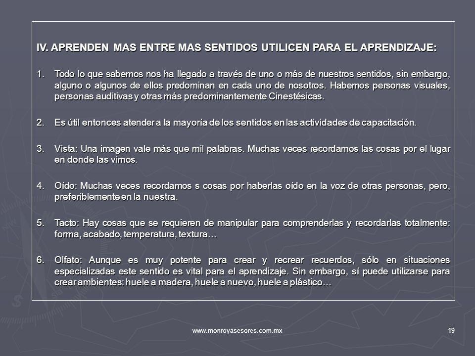 IV. APRENDEN MAS ENTRE MAS SENTIDOS UTILICEN PARA EL APRENDIZAJE: