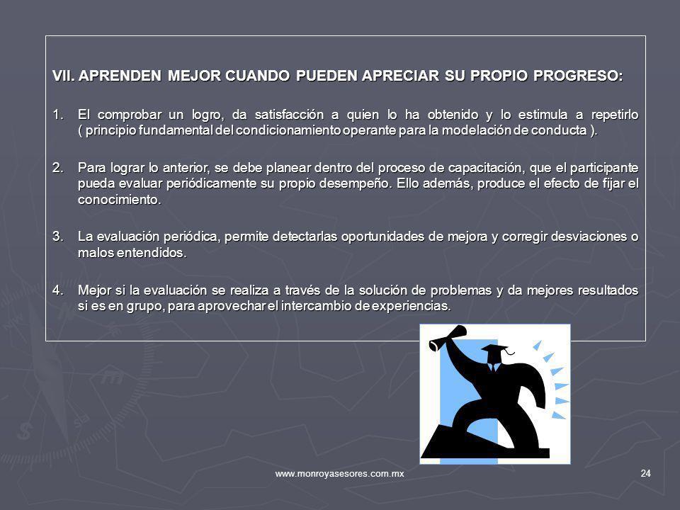 VII. APRENDEN MEJOR CUANDO PUEDEN APRECIAR SU PROPIO PROGRESO: