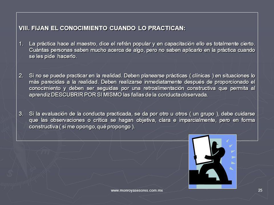 VIII. FIJAN EL CONOCIMIENTO CUANDO LO PRACTICAN: