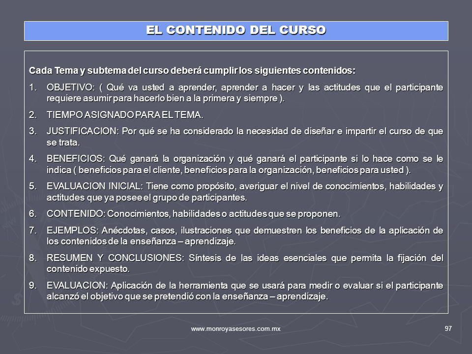 EL CONTENIDO DEL CURSO Cada Tema y subtema del curso deberá cumplir los siguientes contenidos: