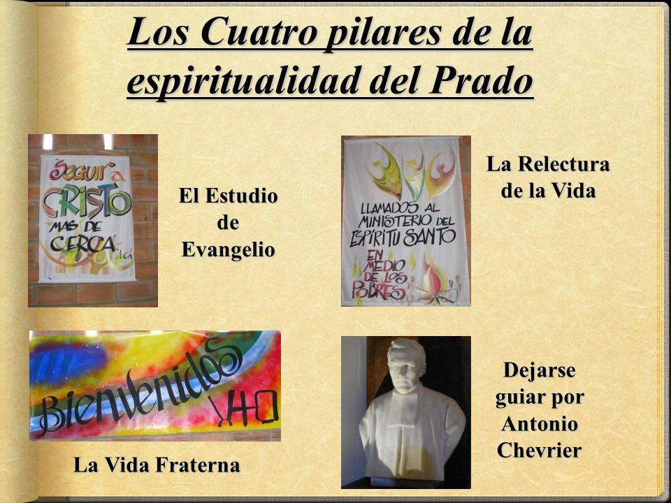 Los Cuatro pilares de la espiritualidad del Prado