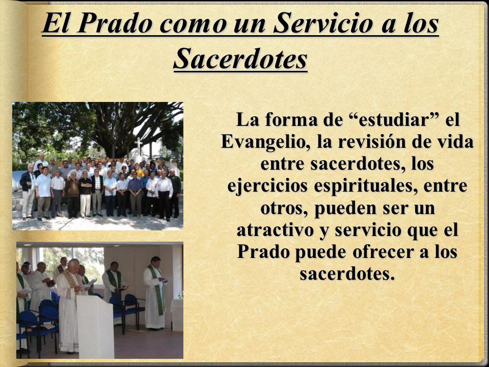 El Prado como un Servicio a los Sacerdotes