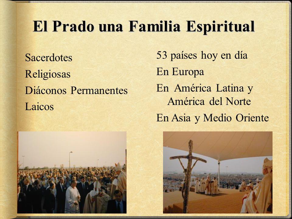 El Prado una Familia Espiritual