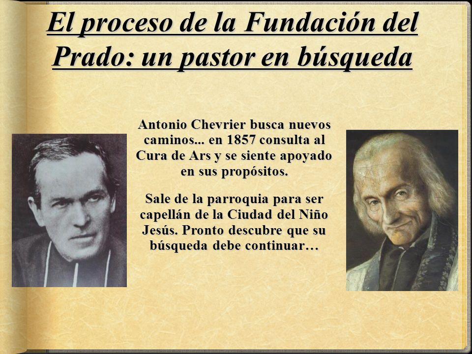 El proceso de la Fundación del Prado: un pastor en búsqueda