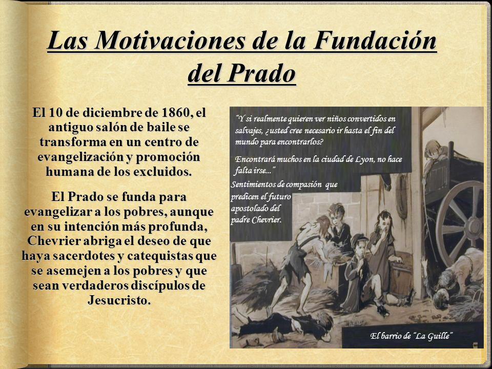 Las Motivaciones de la Fundación del Prado