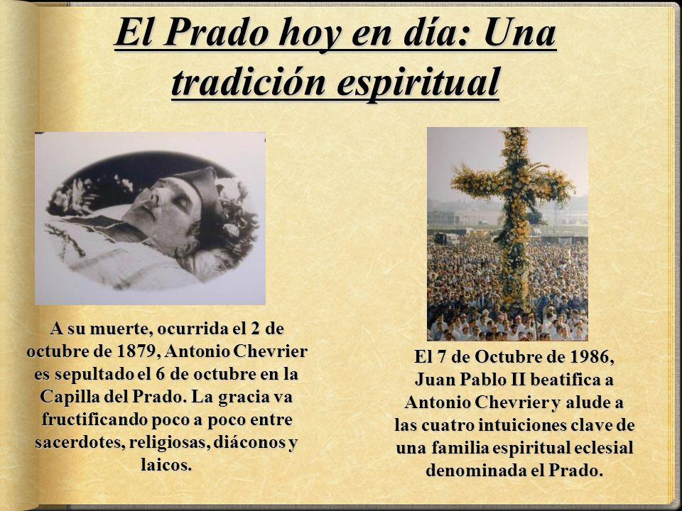 El Prado hoy en día: Una tradición espiritual