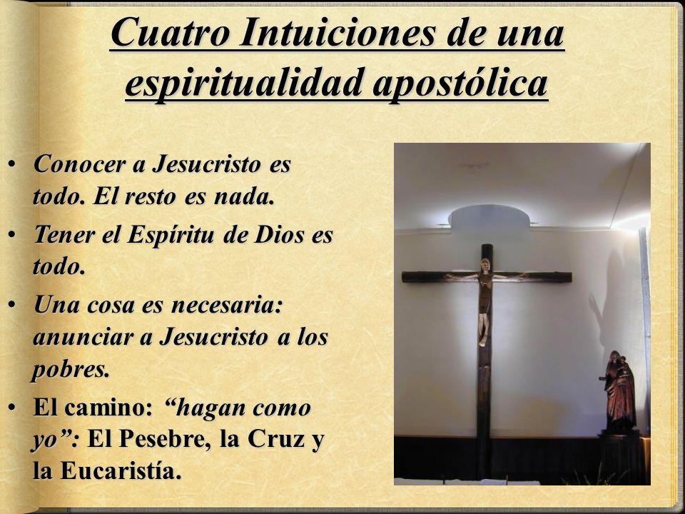 Cuatro Intuiciones de una espiritualidad apostólica