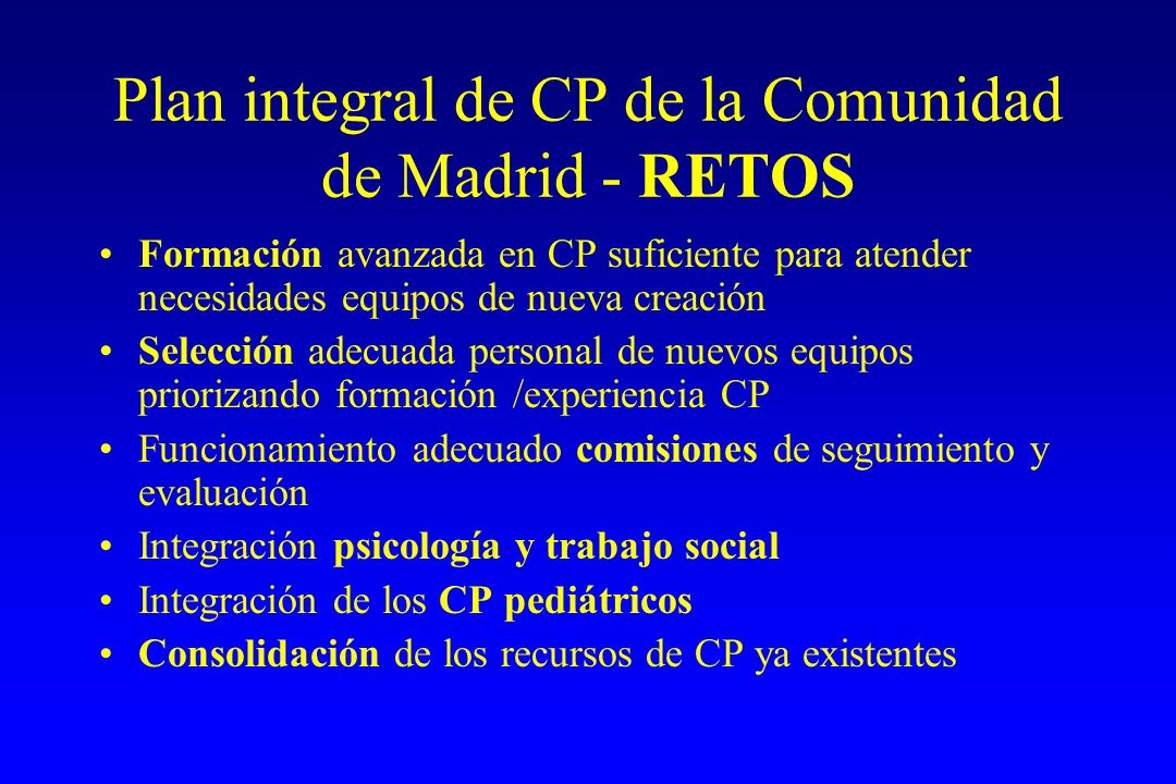 Plan integral de CP de la Comunidad de Madrid - RETOS