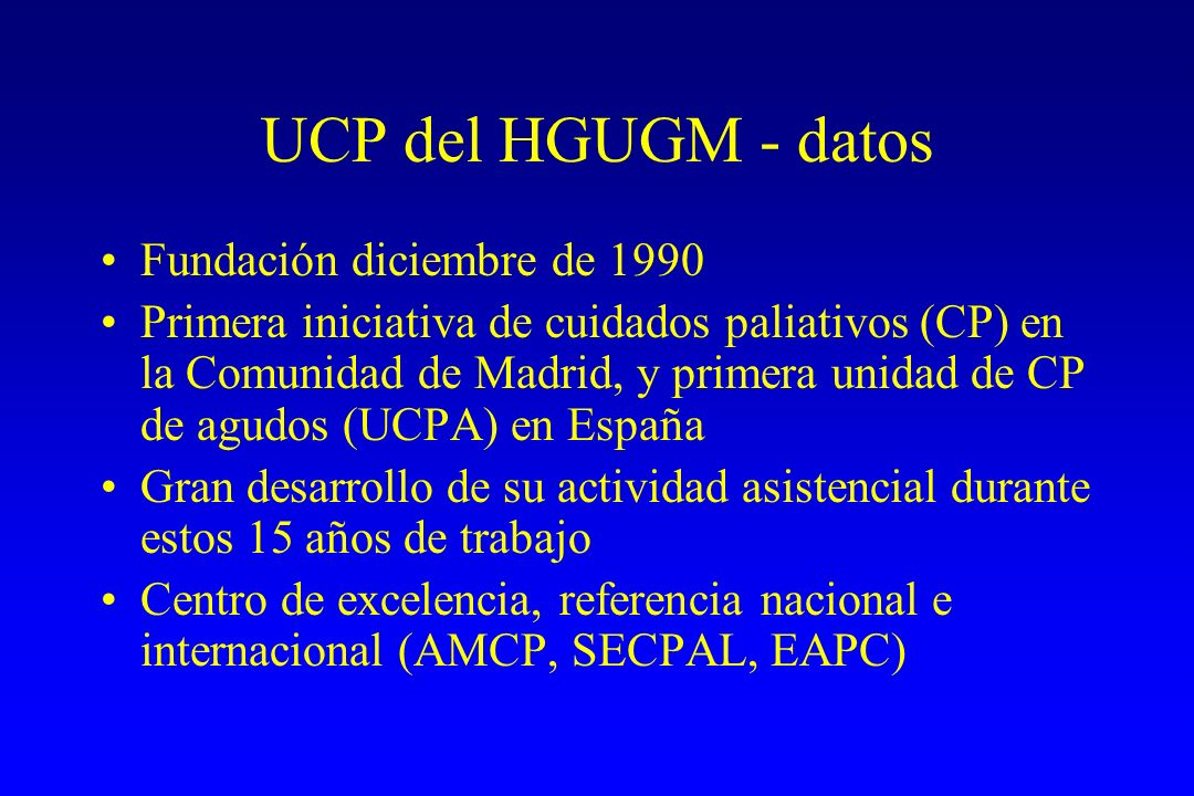 UCP del HGUGM - datos Fundación diciembre de 1990