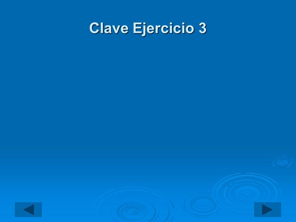 Clave Ejercicio 3