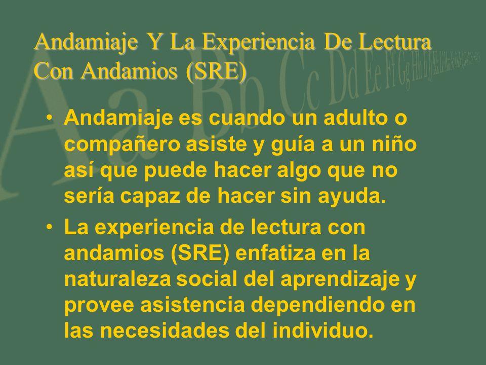 Andamiaje Y La Experiencia De Lectura Con Andamios (SRE)