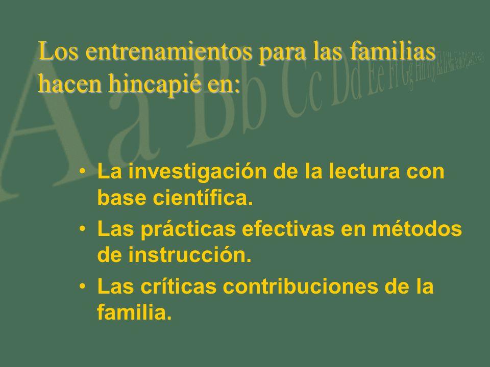 Los entrenamientos para las familias hacen hincapié en:
