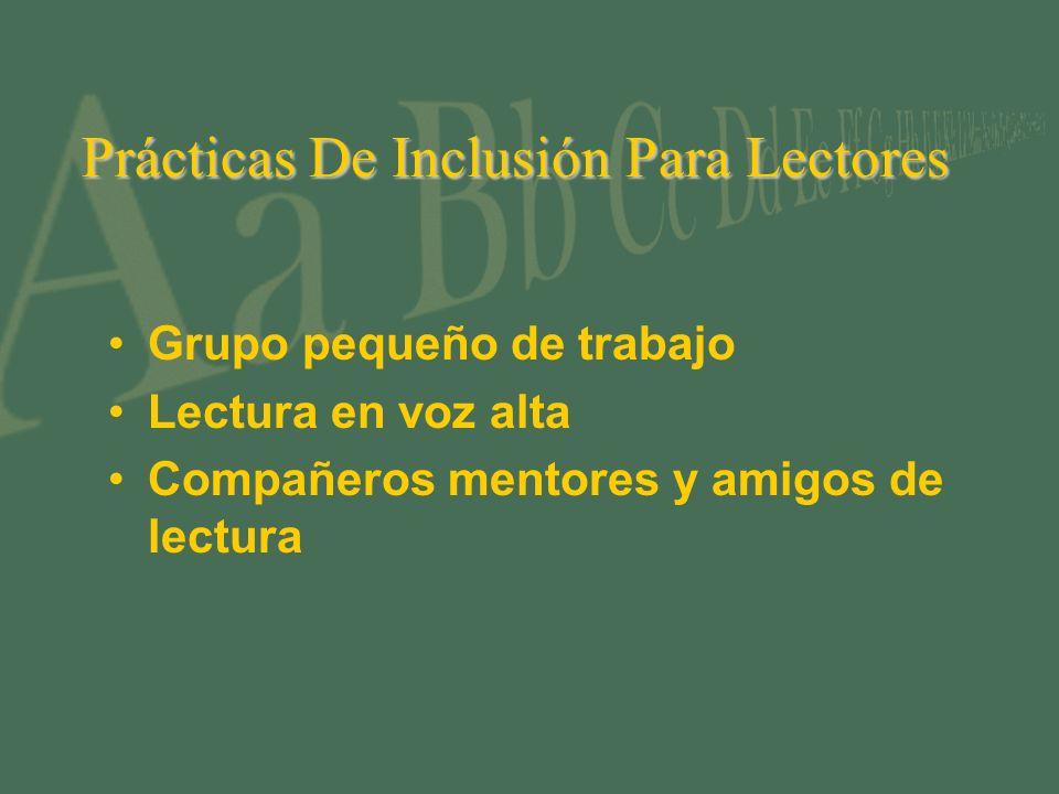 Prácticas De Inclusión Para Lectores