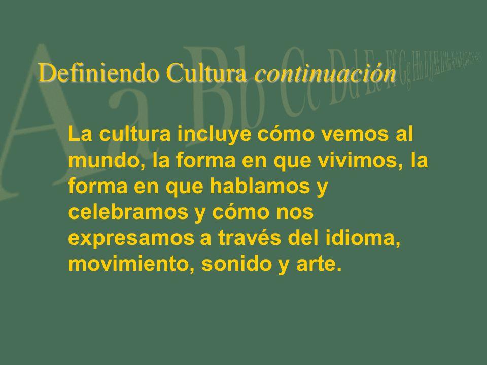 Definiendo Cultura continuación