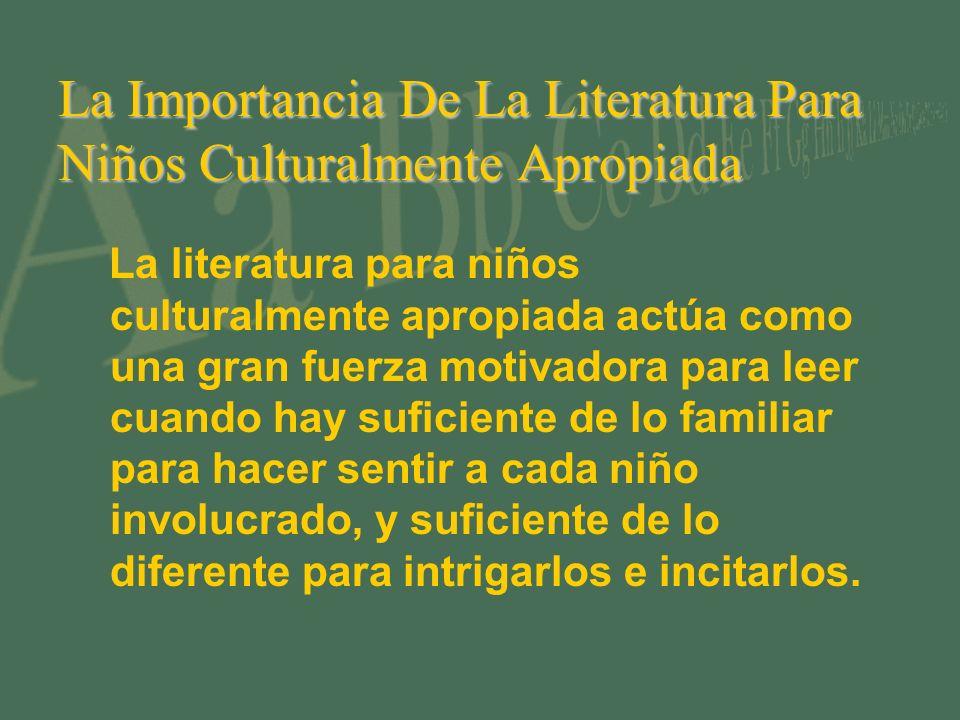 La Importancia De La Literatura Para Niños Culturalmente Apropiada