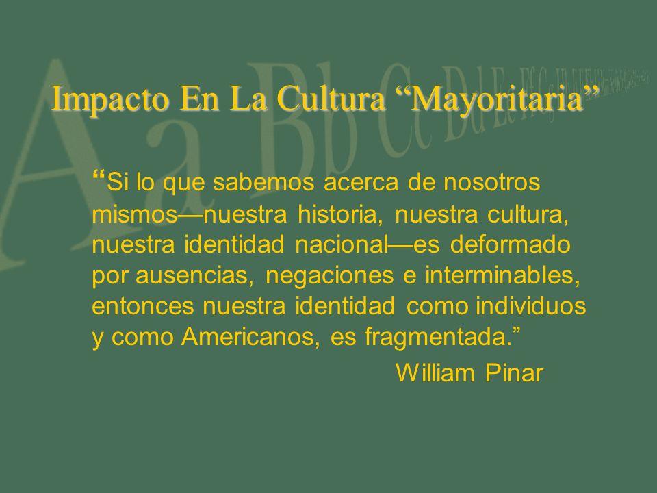 Impacto En La Cultura Mayoritaria