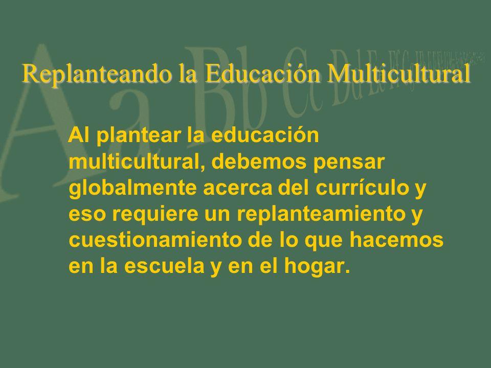 Replanteando la Educación Multicultural