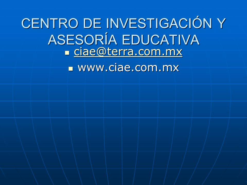CENTRO DE INVESTIGACIÓN Y ASESORÍA EDUCATIVA