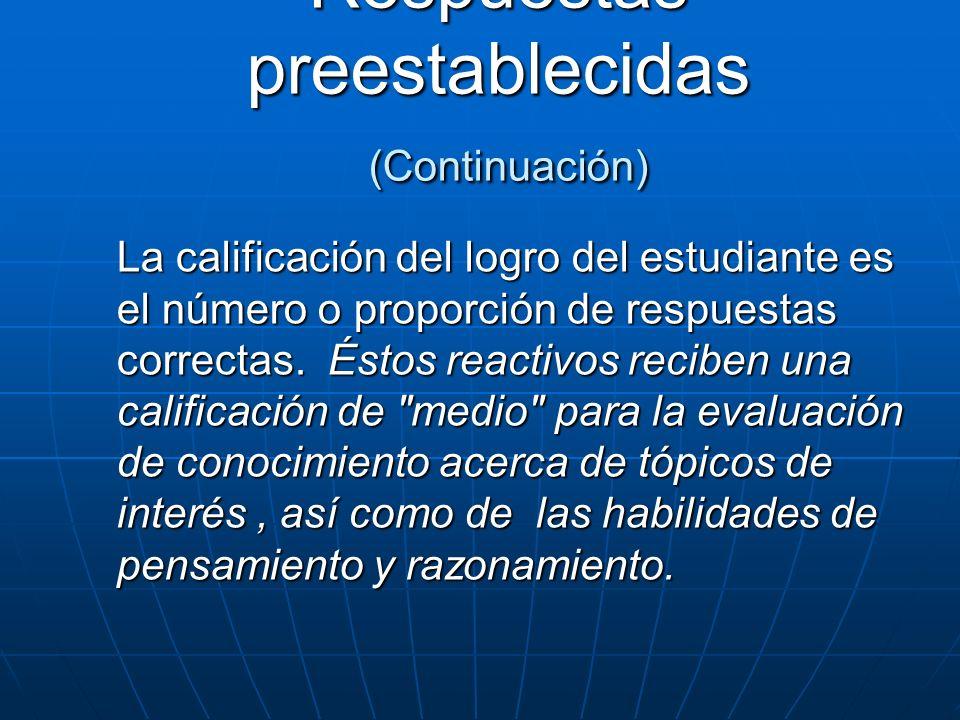 Respuestas preestablecidas (Continuación)