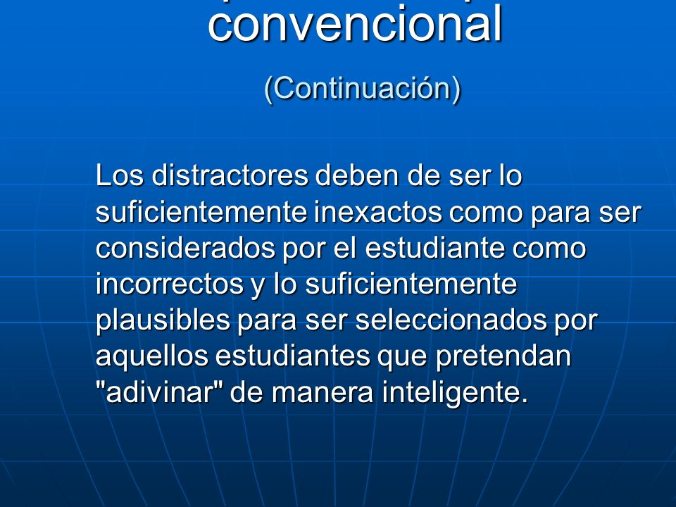 Opción múltiple convencional (Continuación)