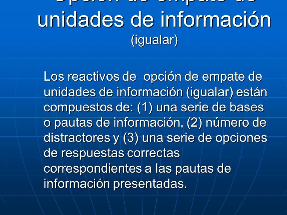 Opción de empate de unidades de información (igualar)