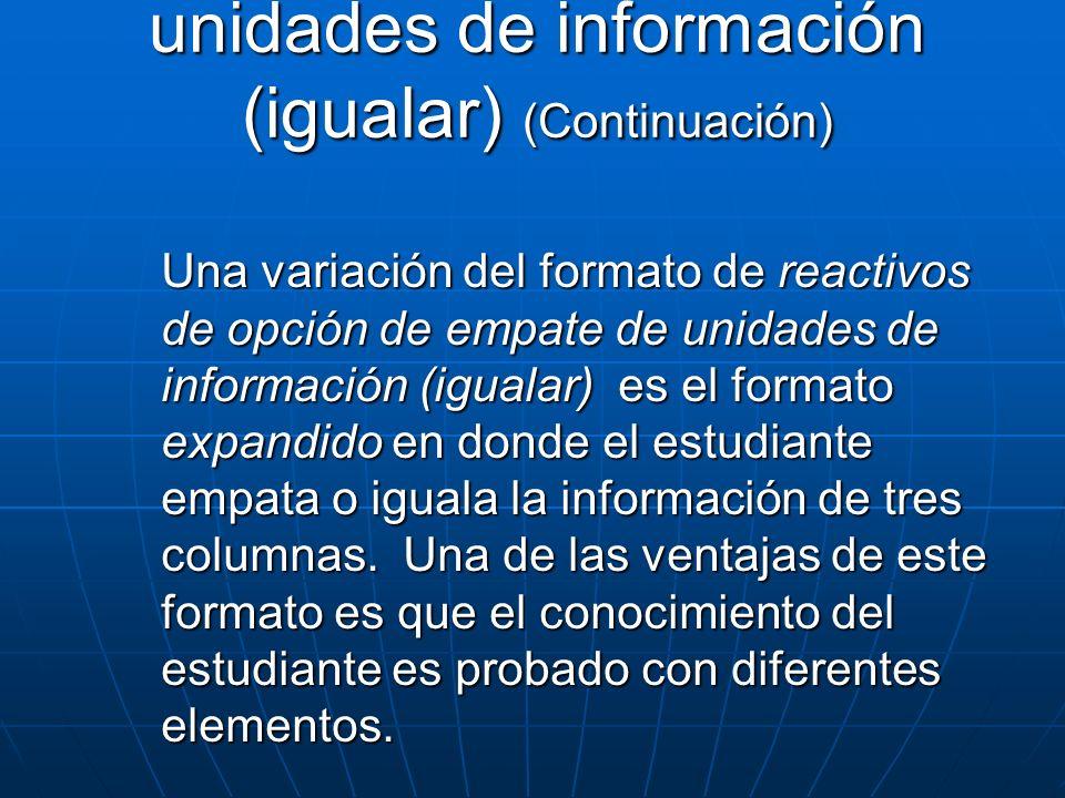 Opción de empate de unidades de información (igualar) (Continuación)