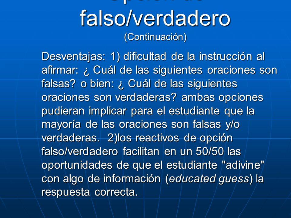 Opción de falso/verdadero (Continuación)