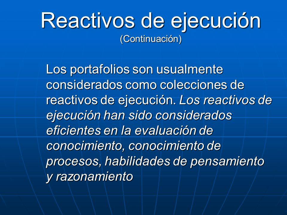 Reactivos de ejecución (Continuación)