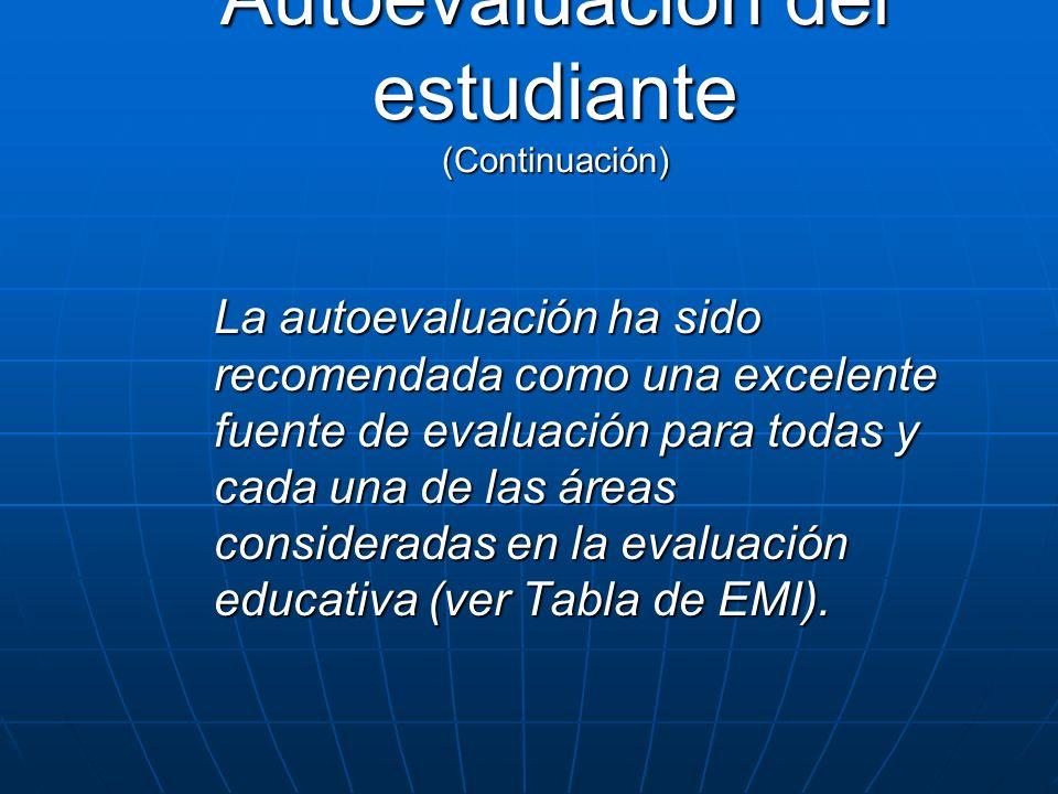 Autoevaluación del estudiante (Continuación)