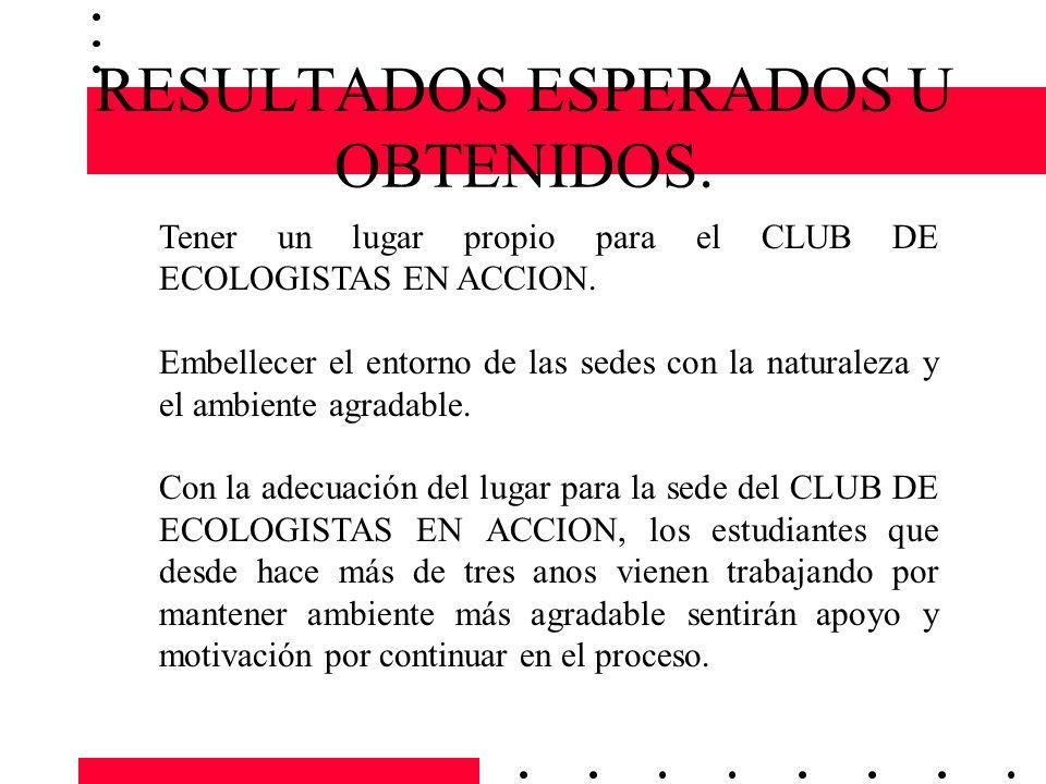 RESULTADOS ESPERADOS U OBTENIDOS.