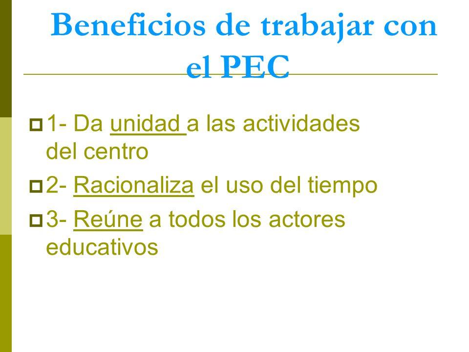 Beneficios de trabajar con el PEC