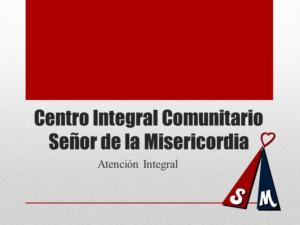 Centro Integral Comunitario Señor de la Misericordia