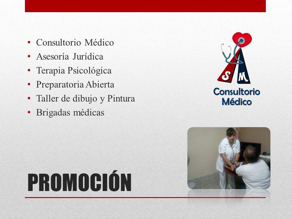PROMOCIÓN Consultorio Médico Asesoría Jurídica Terapia Psicológica