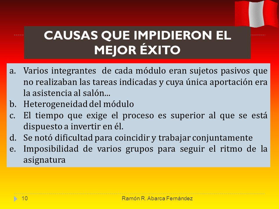 CAUSAS QUE IMPIDIERON EL MEJOR ÉXITO