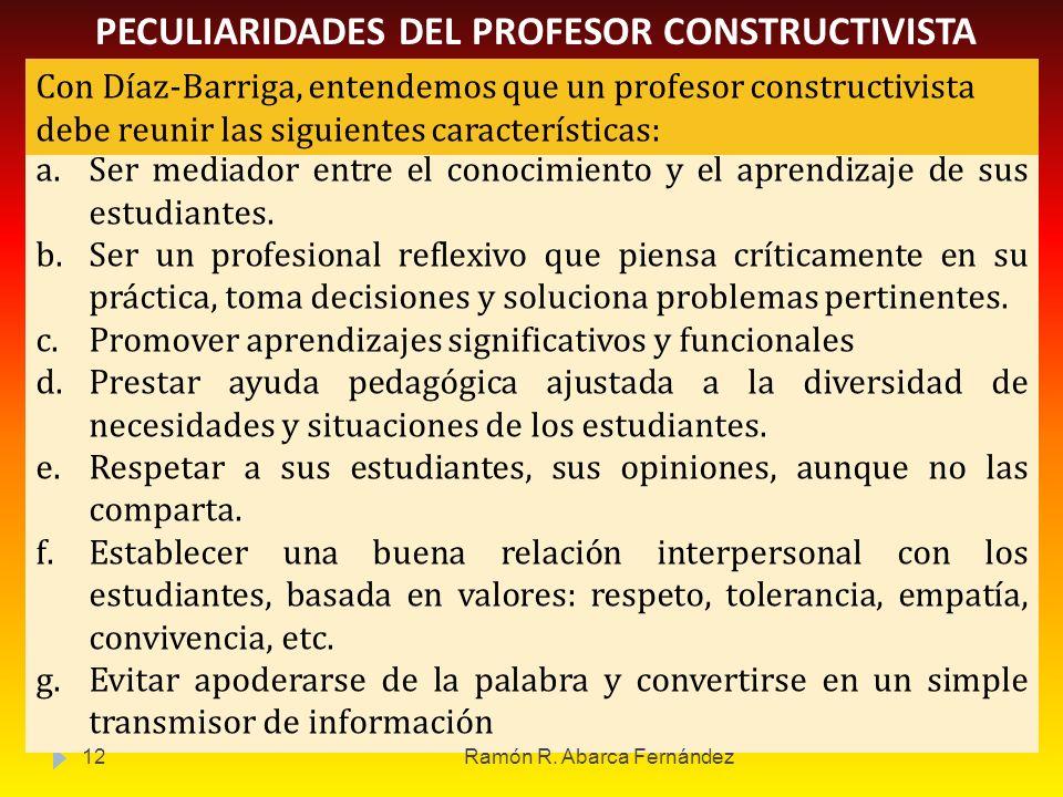 PECULIARIDADES DEL PROFESOR CONSTRUCTIVISTA