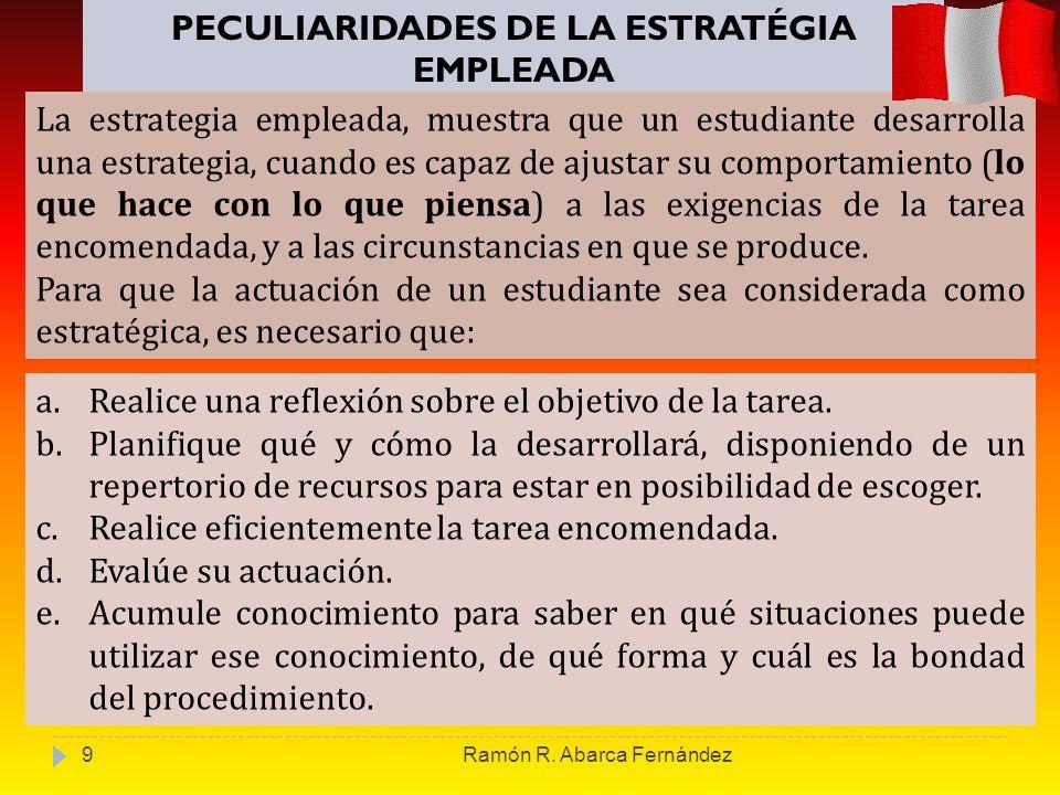 PECULIARIDADES DE LA ESTRATÉGIA EMPLEADA