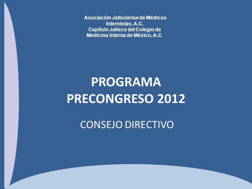 PROGRAMA PRECONGRESO 2012 CONSEJO DIRECTIVO