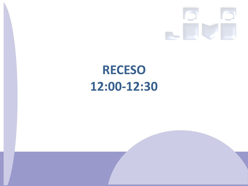 RECESO 12:00-12:30