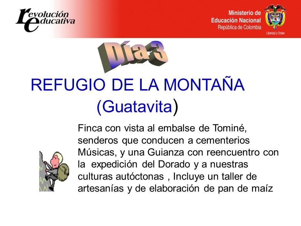 REFUGIO DE LA MONTAÑA (Guatavita)