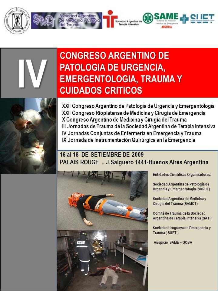 IV CONGRESO ARGENTINO DE PATOLOGIA DE URGENCIA, EMERGENTOLOGIA, TRAUMA Y CUIDADOS CRITICOS.