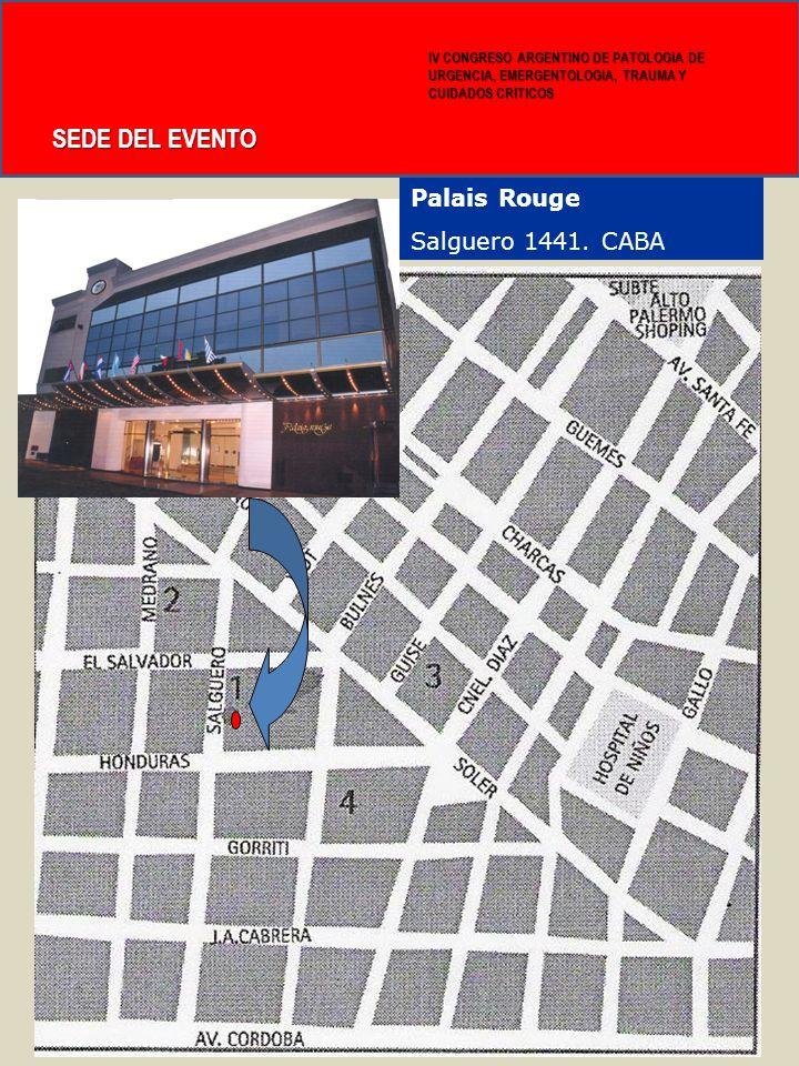 SEDE DEL EVENTO Palais Rouge Salguero 1441. CABA 15