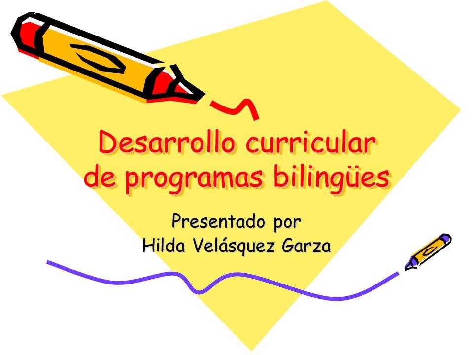 Desarrollo curricular de programas bilingües